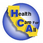 Healthcare For All - CA @ Briar Patch Community Room