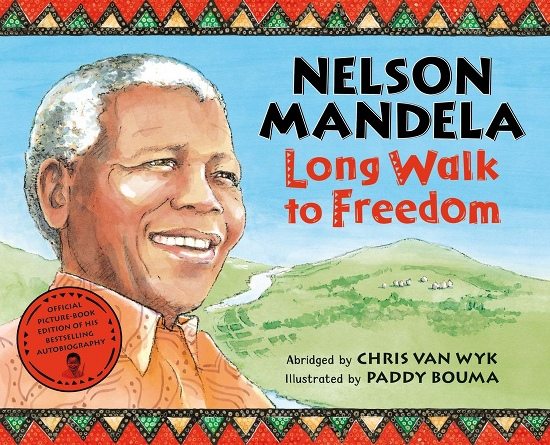 Mandela - Long Walk To Freedom @ Madelyn Helling Library