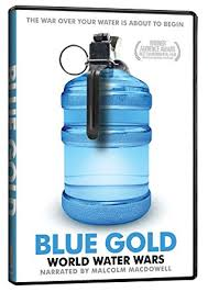 Blue Gold: World Water Wars - Fourth Friday Film @ Madelyn Helling Library
